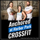 Why Do We Fail & Learning To Fail – Anchored At Harbor Park CrossFit Ep. 035