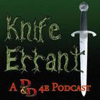 Knife Errant: Episode 12 - The Visit