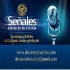 SEÑALES... detrás de lo visible programa del 22/07/2014