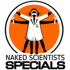 Naked Scientists Special Editions