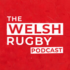 The Welsh Rugby Podcast from WalesOnline
