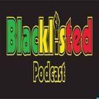 Blacklisted Podcast Episode 185
