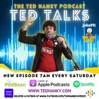 'Ted Talks' - The Ted Hanky Podcast - Episode #31
