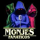 Monjes Fanáticos podcast