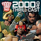The 2000 AD Thrill-Cast 4 Mar 2015