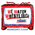 WeWatchWrestling Issue #204
