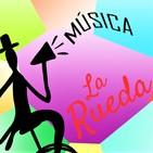 La Rueda Música