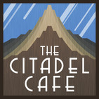 The Citadel Cafe 351: The World Building Rabbit Hole
