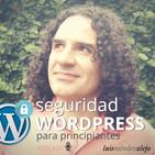 Podcast de Seguridad en WordPress para Principiant