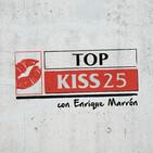 """Vuelve a escuchar """"Top KISS 25"""" (28/06/2020) Parte 2"""