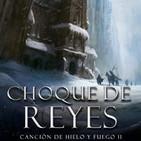 II Choque de Reyes