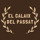 El Calaix Del Passat