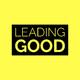 Leading Good with Rod Arnold & Hugh Weber: Episode 0