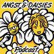 Angst And Daisies Episode 53