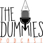 """The Dummies Podcast Ep. 61 """"Face Time"""""""