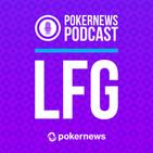 LFG Podcast #27: RIU Reno VIII w/ Guests Jim Petzing, Ben Deach & Mike Nelson