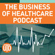 The Business of Healthcare Podcast, Episode 52: Health as the North Star, with Don Taylor