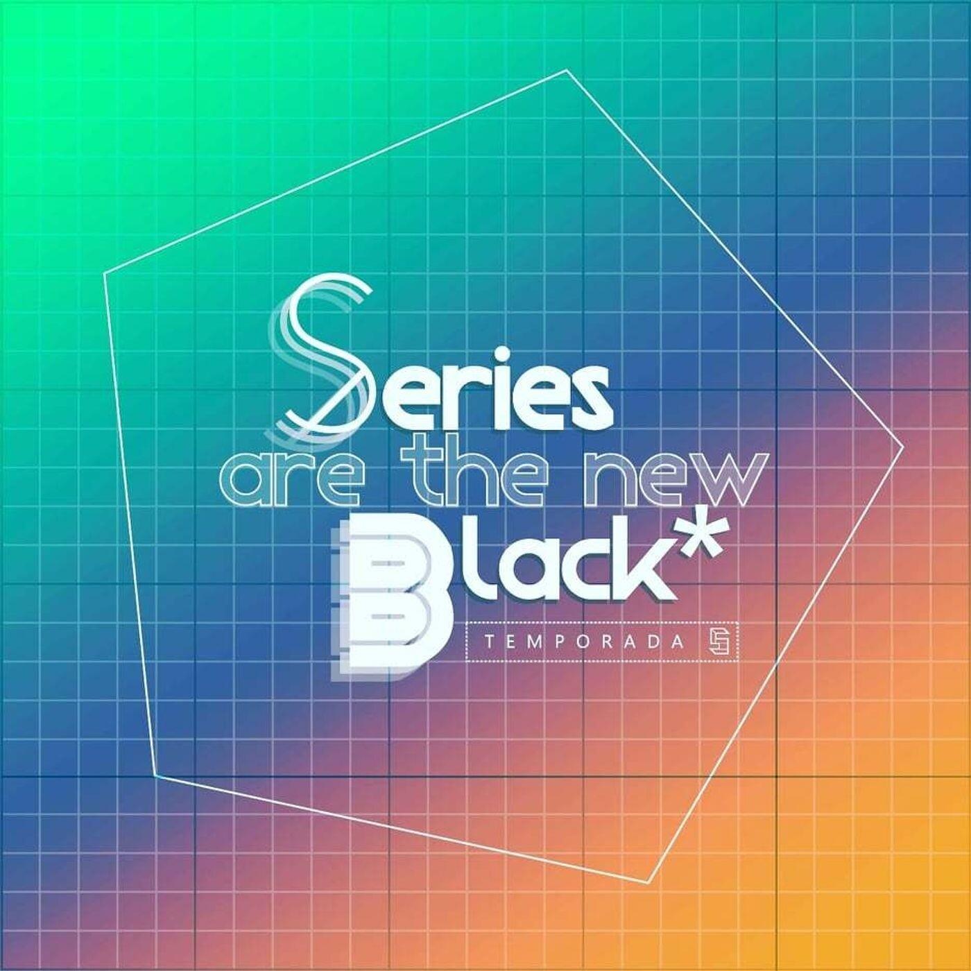 Series Are The New Black #203: 'El Tópico: Series Que Veíamos De Niños'