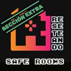 SAFE ROOMS de Reseteando Podcast
