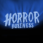 HORROR BUSINESS Episode 55: SUGAR HILL & EVE'S BAYOU