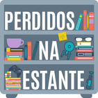 Perdidos na Estante 50 – Harry Potter