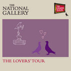 The Grand Tour: The Lovers' Tour