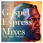 Gospel Express Mix 2006 # 24 (Urban Gospel Music) - DJ Seko