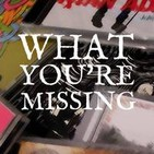 What You're Missing no. 63 [ Septiembre 29, 2014 ]