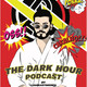 The Podcast To Cure Racism | The Dark Hour Podcast #16 (w/ Eric Mambo)