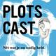 Plotscast - #5. Tussentijd