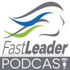 Fast Leader Show | Stories to help you move onward