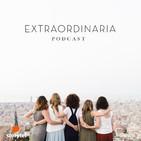 EXTRAORDINARIA: Emprender en femenino y en comunid