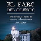 El Faro Del Silencio de Ibon Martín