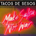 Tacos de Sesos Gente Toxica ep 22