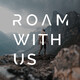 Roam With Us Episode 6 -