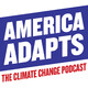 Summer Sizzle: Citizens Climate Radio podcast + The Adapters Speak!