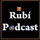 RubiPodcast - Episodio 17