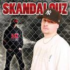 DJ Skandalouz - The Skandalouz Show