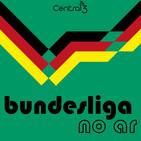 Bundesliga no Ar #61 Começou!