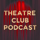 Theatre Club Ep.48 - Orpheus in the Underworld, MAME, Glass.Kill.Bluebeard.Imp