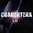 Cuarentena 2.0