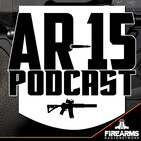 AR-15 Podcast – The Guys Are Back