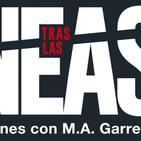 Tras las Líneas. Conversaciones con M A Garretón