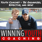 The Winning Youth Coaching Podcast: Youth Sports |