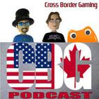 Cross Border Gaming Podcast