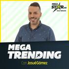 Mega trending