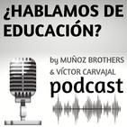 ¿HABLAMOS DE EDUCACIÓN?
