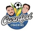 Cornfed Coaching - Ep. 12 Matt Carver
