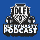 The DLF Dynasty Podcast 361 - Startup Auction Strategy