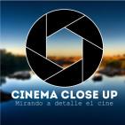 CINEMA CLOSE UP